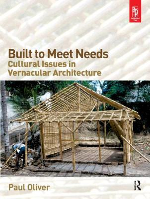 Built to Meet Needs by Paul Oliver
