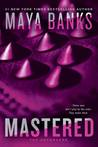 Mastered (The Enforcers, #1)