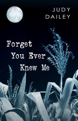 Forget You Ever Knew Me