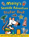 Maisy's Seaside Adventure Sticker Book by Lucy Cousins