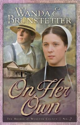 On Her Own (Brides of Webster County Series #2)