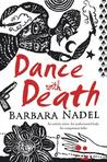 Dance with Death (Cetin Ikmen, #8)