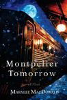 Montpelier Tomorrow by Marylee MacDonald