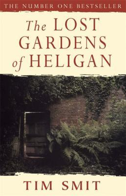 The Lost Gardens Of Heligan by Tim Smit