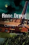 Anne Droyd and Century Lodge