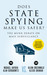 Does State Spying Make Us S...