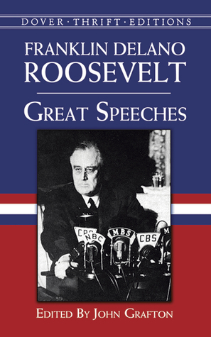 Great Speeches by Franklin D. Roosevelt
