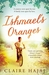 Ishmael's Oranges by Claire Hajaj