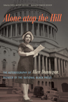 Alone atop the Hill: The Autobiography of Alice Dunnigan, Pioneer of the National Black Press