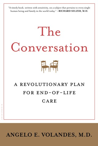 The Conversation: A Revolutionary Plan for End-of-Life Care