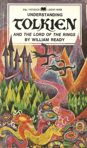 Understanding Tolkien And The Lord Of The Rings First Edition