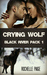 Crying Wolf (Fated Mates #1; Black River Pack #1)
