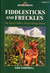 Fiddlesticks And Freckles: The Forest Frolics Of Two Funny Fawns