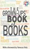 The Grown-Ups' Book Of Books