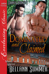 Dominated and Claimed (Granite County, #1)