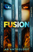 FUSION: An Anthology