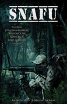 SNAFU: An Anthology of Military Horror (SNAFU, #1)