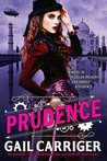 Prudence (The Custard Protocol, #1)