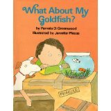 What about My Goldfish?