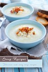 Soup Recipes: 30 Delicious and Easy Soup Recipes