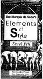 The Marquis De Sade's Elements Of Style