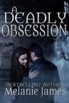 A Deadly Obsession (Seasons of Love, #2)