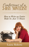 Confessions of a 3-Day Novelist (Indie Confessions, #1)