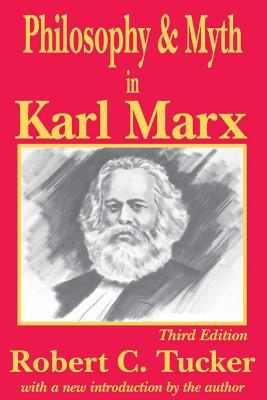 a review of robert tuckers philosophy and myth in karl marx Chester g starr, historical and philosophical time || abstract || jstor   a l kroeber and clyde kluckhohn, culture: a critical review of  concepts  concept of man and robert tucker, philosophy and myth in  karl marx.