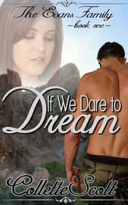 If We Dare to Dream by Collette Scott