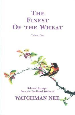 Finest of the Wheat, Vol. 1