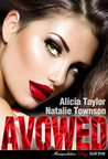 Avowed (Manipulation Trilogy, Corrupted, #3)
