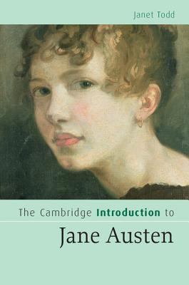 The Cambridge Introduction to Jane Austen by Janet Todd