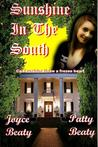 Sunshine in the South by Patty [Hanson] Beaty