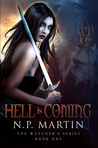 Hell Is Coming (The Watchers, #1)
