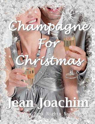 Champagne for Christmas by Jean C. Joachim