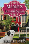 Madness in Brewster Square (Brewster Square Series #1)