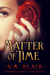 Matter of Time (Cora's Bond, #4)