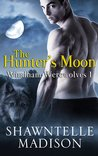 The Hunter's Moon (Windham Werewolves, #1)