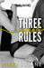 Three Simple Rules (Blindfold Club, #1)