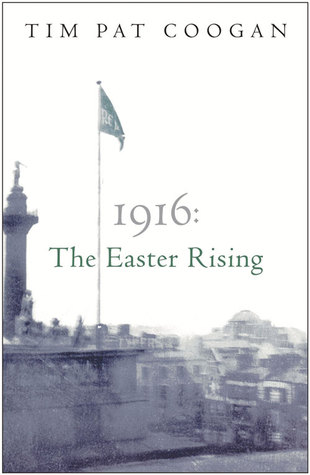 1916 The Easter Rising