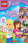 Lego Friends: Double Trouble (Comic Reader #3)