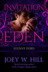 Elusive Hero (Vampire Queen #12; Invitation to Eden #19)