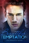 Beautiful Temptation (Beautiful, #2)
