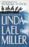Snowflakes on the Sea by Linda Lael Miller