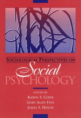 Sociological Perspectives on Social Psychology