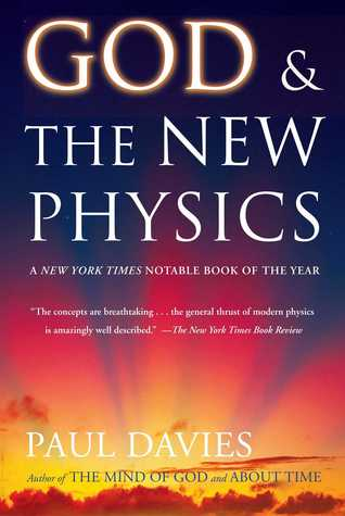 God and the New Physics by Paul      Davies