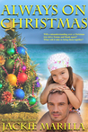 Always on Christmas by Jackie Marilla