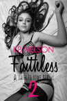 Faithless, Part Two (Faithless, #2)