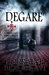 DEGARE' : A Reckoning  (Briarcliff Series #3)