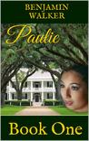 Paulie: Book One (Forbidden Love In The South
